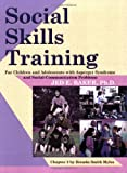 img - for Social Skills Training for Children and Adolescents with Asperger Syndrome and Social-Communications Problems book / textbook / text book