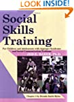 Social Skills Training: For Children...