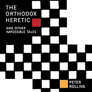 The Orthodox Heretic Audiobook