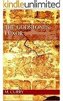 The Godstones: Luxor (The God Stones Book 1)