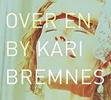 Over En By Kari Bremnes