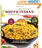 Healthy South Indian Cooking: Expanded Edition