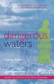 Dangerous Waters (The Guernsey Novels Book 1)