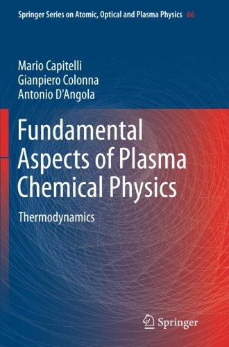 Fundamental Aspects of Plasma Chemical Physics: Thermodynamics (Springer Series on Atomic, Optical, and Plasma Physics)