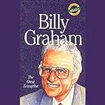 Billy Graham: The Great Evangelist   Sam Wellman