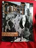 img - for Cabot Abram Yerxa on the Desert Since 1913 book / textbook / text book
