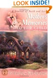 Mother's Memories To Her Child