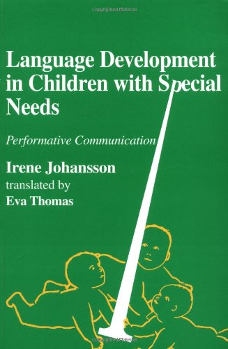Language Development In Children With Special Needs: Performative Communication front-21776
