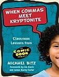 When Commas Meet Kryptonite: Classroo...