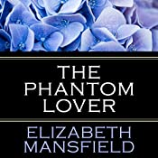 The Phantom Lover | [Elizabeth Mansfield]