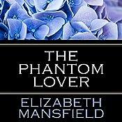 The Phantom Lover | [Elizabeth Mansfield]