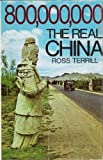 img - for 800,000,000: The Real China book / textbook / text book