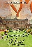 Summerhill Hotel: Liebesroman
