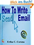 How To Write Email: Do's and Don'ts o...