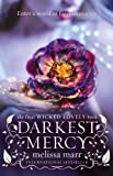 Darkest Mercy (0007346158) by Marr, Melissa
