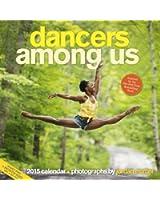 Dancers Among Us 2015 Calendar