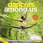 Dancers Among Us 2015 Wall Calendar