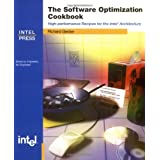 Software Optimization Cookbook: High-Performance Recipes for the Intel Architecture ~ Richard Gerber
