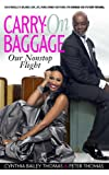 Carry-on Baggage: Our Nonstop Flight