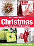 img - for Matthew Mead Holiday All Through The House book / textbook / text book