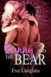 Bunny And The Bear: A Vicious Bunny Romance (Furry United Coalition Book 1)