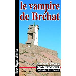 LE VAMPIRE DE BREHAT