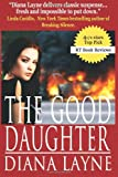 The Good Daughter: A Mafia Story (Vista Security Prequel)