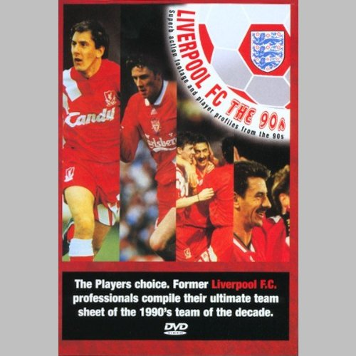 Liverpool Fc – 90's Team of the Decade [DVD]