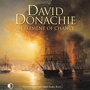An Element of Chance: The Privateersman Mysteries, Volume 4 | [David Donachie]
