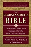 img - for The Dead Sea Scrolls Bible: The Oldest Known Bible Translated for the First Time into English book / textbook / text book