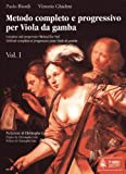 echange, troc  - Ut orpheus - methode - biordi paolo / ghielmi vittorio - complete and progressive method for viol vol.1