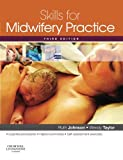 img - for Skills for Midwifery Practice, 3e book / textbook / text book