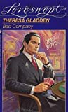 img - for BAD COMPANY (Loveswept) by Theresa Gladden (1992-10-01) book / textbook / text book