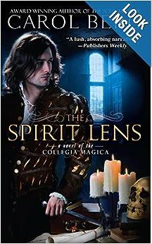 The Spirit Lens (Collegia Magica) - Carol Berg