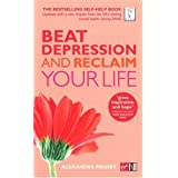 Beat Depression and Reclaim Your Lifeby Alexandra Massey