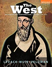 The West: Encounters and Transformations, Volume 1 (4th Edition)