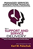 img - for Vol. 4 - Support and Service Delivery: Sops for Client Relationships, Service Delivery, Scheduled Maintenance, and All about Backups book / textbook / text book