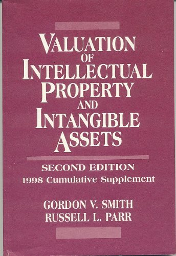 Valuation Of Intellectual Property And Intangible Assets, 2E, 1998 Cumulative Supplement