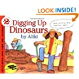 Digging Up Dinosaurs (Let's-Read-and-Find-Out Science 2)