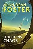 Flucht ins Chaos: Ein Pip & Flinx-Roman