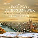 Juliet's Answer: One Man's Search for Love and the Elusive Cure for Heartbreak Audiobook by Glenn Dixon Narrated by Jim Meskimen