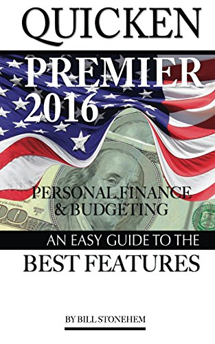 quicken-premier-2016-personal-finance-and-budgeting-an-easy-guide-to-the-best-f-english-edition