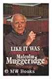 Like it Was (000216468X) by Muggeridge, Malcolm