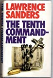 Tenth Commandment (0246111542) by Sanders, Lawrence