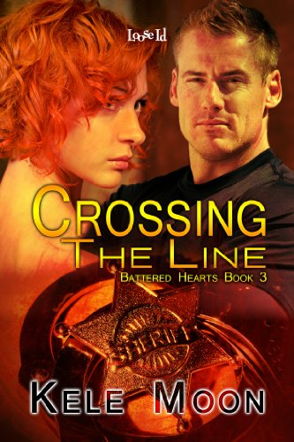 Crossing the Line (Battered Hearts) by Kele Moon