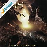 Despise the Sun