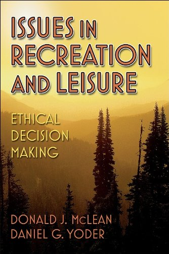 Issues in Recreation and Leisure: Ethical Decision Making