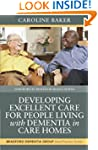 Developing Excellent Care for People...