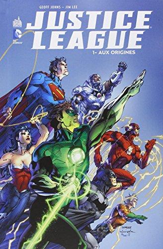 Justice League (1) : Aux origines