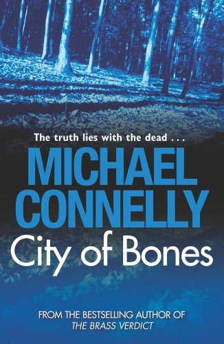 Michael Connelly - City Of Bones (Harry Bosch Book 8) (English Edition)
